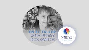 En el Taller de Dina Priess dos Santos