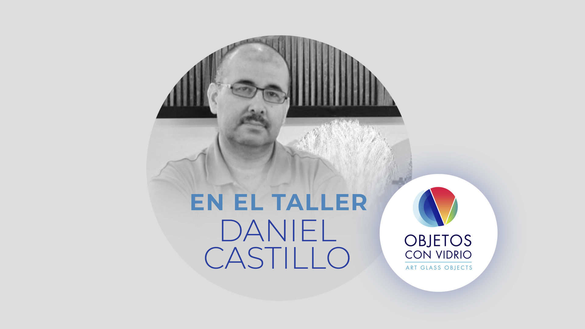En el Taller de Daniel Castillo
