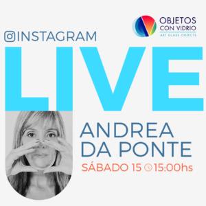 """""""Glass by Ibero-American Women"""" Andrea da Ponte Instagram LIVE"""